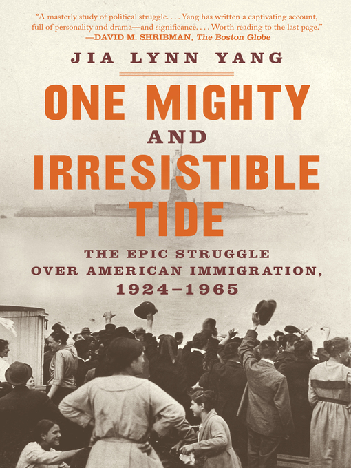 Title details for One Mighty and Irresistible Tide by Jia Lynn Yang - Available