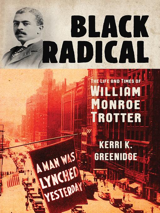 Title details for Black Radical by Kerri K. Greenidge - Wait list