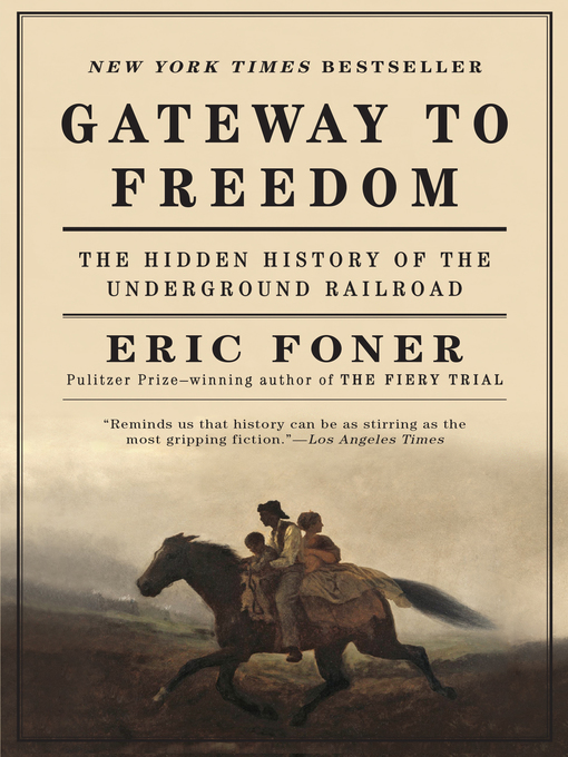 Title details for Gateway to Freedom by Eric Foner - Wait list