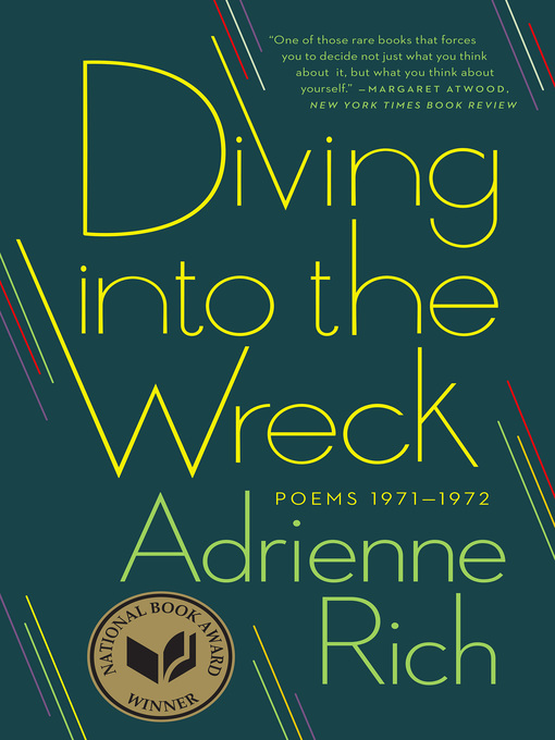 Title details for Diving into the Wreck by Adrienne Rich - Wait list