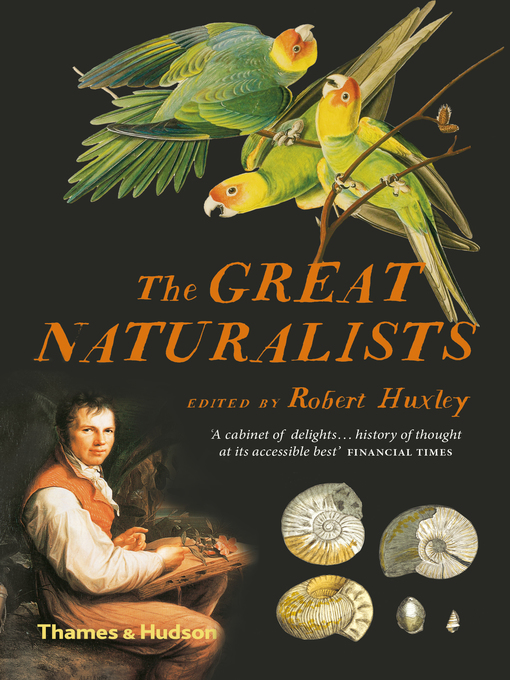 Title details for The Great Naturalists by Robert Huxley - Available