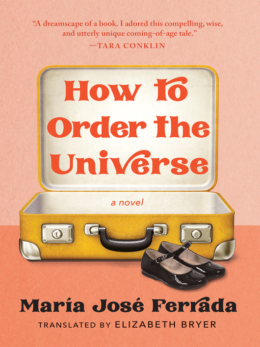 Title details for How to Order the Universe by María José Ferrada - Available