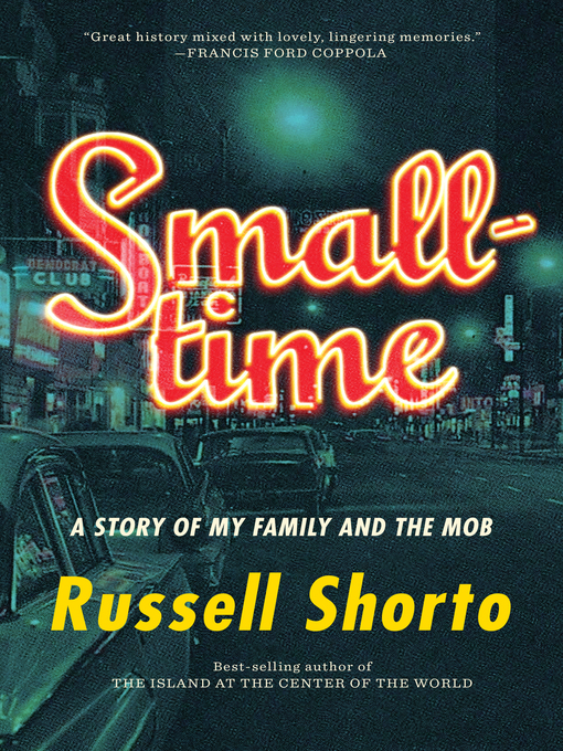 Title details for Smalltime by Russell Shorto - Available