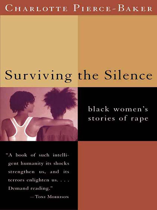 Title details for Surviving the Silence by Charlotte Pierce-Baker - Available