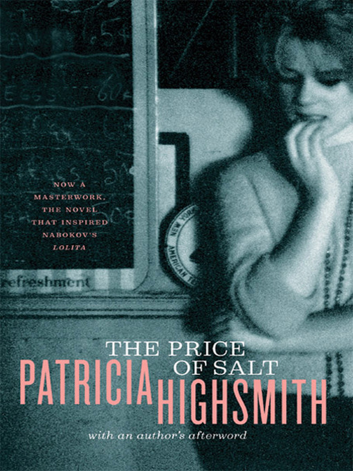 Title details for The Price of Salt, or Carol by Patricia Highsmith - Wait list