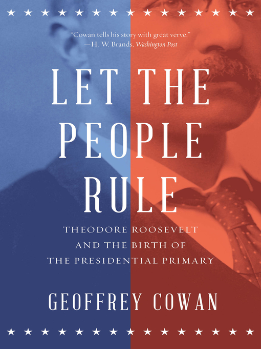 Title details for Let the People Rule by Geoffrey Cowan - Available