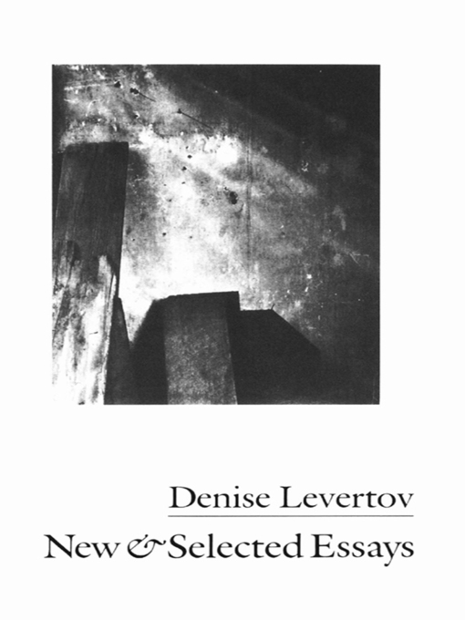 denise levertov essay line During the course of a prolific career, denise levertov created a highly regarded body of poetry that reflects her beliefs as an artist and a humanist her work embraces a wide variety of genres and themes, including nature lyrics, love poems, protest poetry, and poetry inspired by her faith in god.
