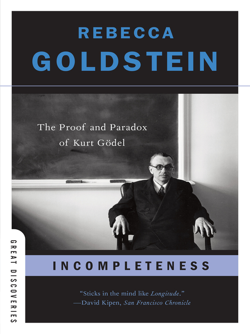 Title details for Incompleteness by Rebecca Goldstein - Available