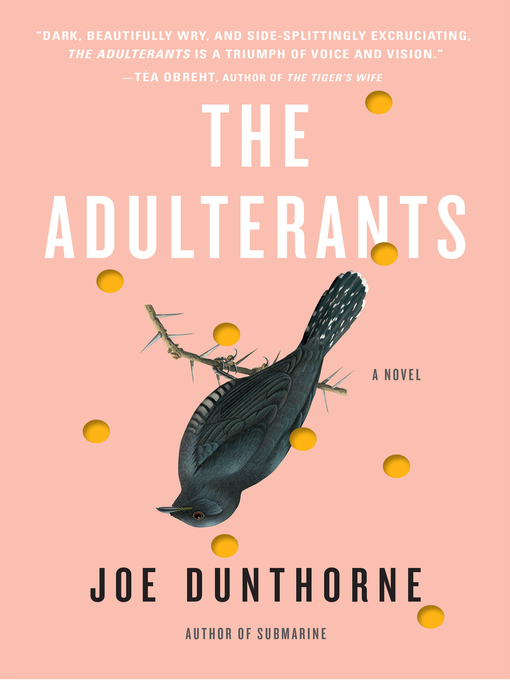 Title details for The Adulterants by Joe Dunthorne - Wait list