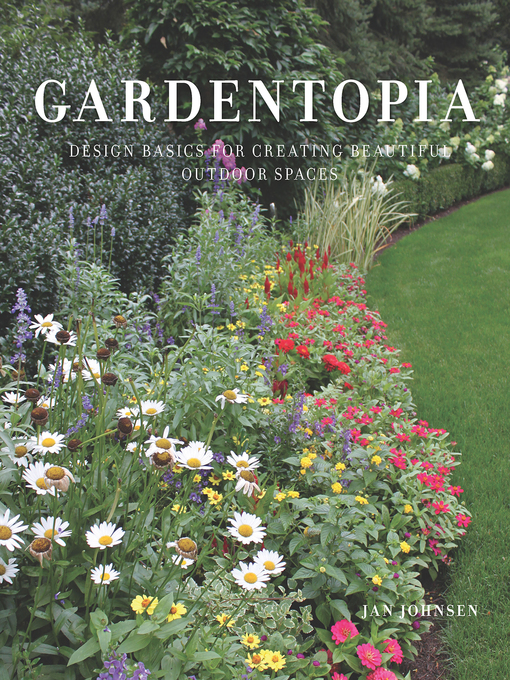 Title details for Gardentopia by Jan Johnsen - Available