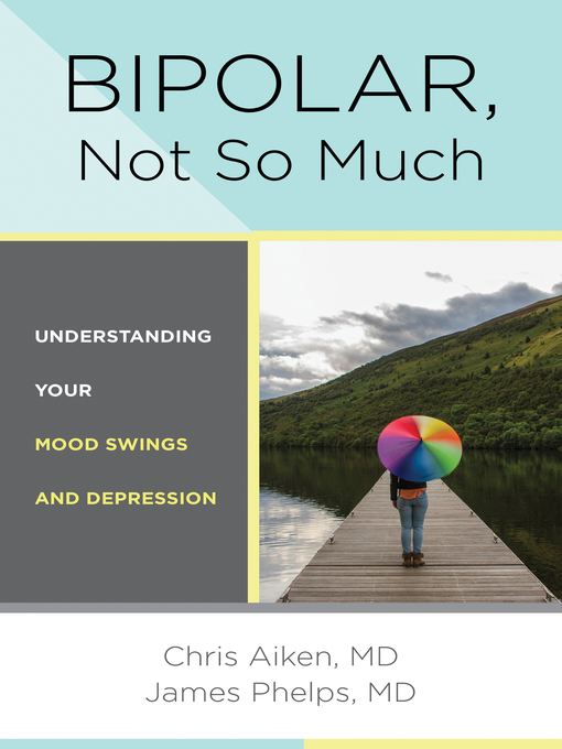 Title details for Bipolar, Not So Much by Chris Aiken - Available