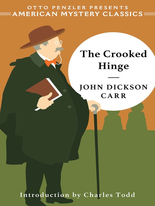 Title details for The Crooked Hinge by John Dickson Carr - Available