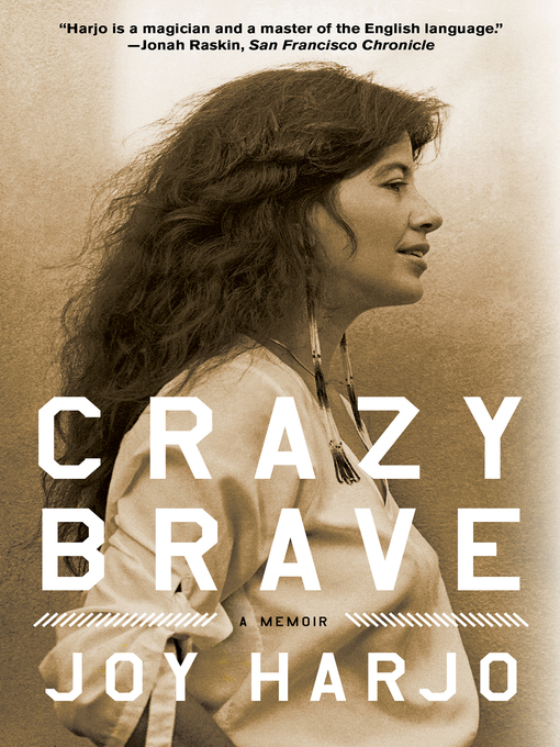 Title details for Crazy Brave by Joy Harjo - Available