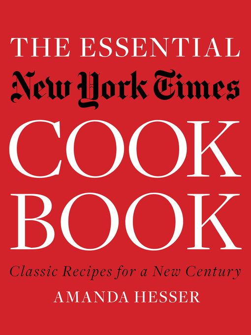 Title details for The Essential New York Times Cookbook by Amanda Hesser - Wait list