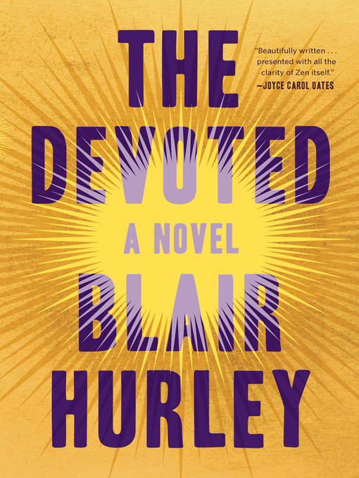Title details for The Devoted by Blair Hurley - Available