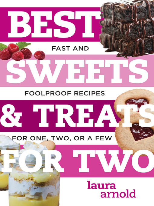 Title details for Best Sweets & Treats for Two by Laura Arnold - Wait list