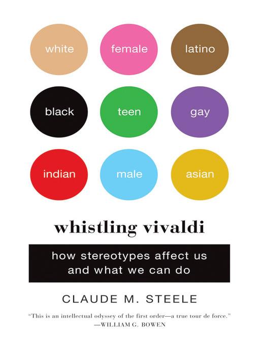 Title details for Whistling Vivaldi by Claude M. Steele - Wait list