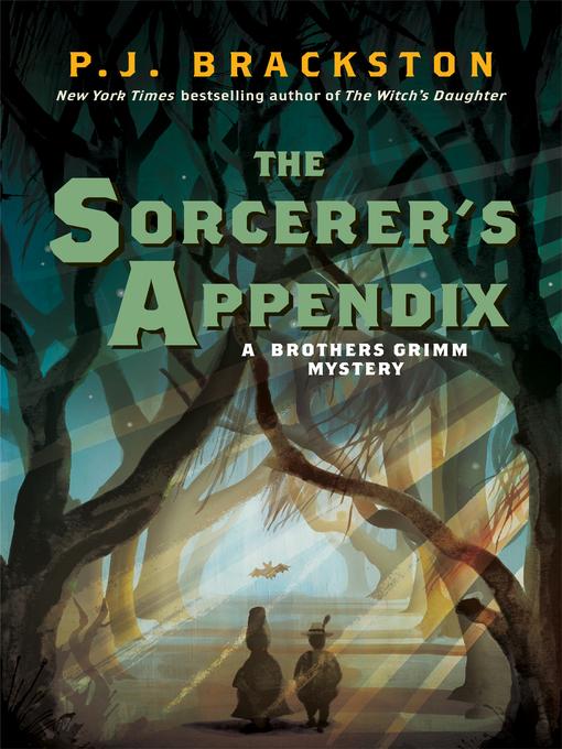 Title details for The Sorcerer's Appendix by P. J. Brackston - Wait list