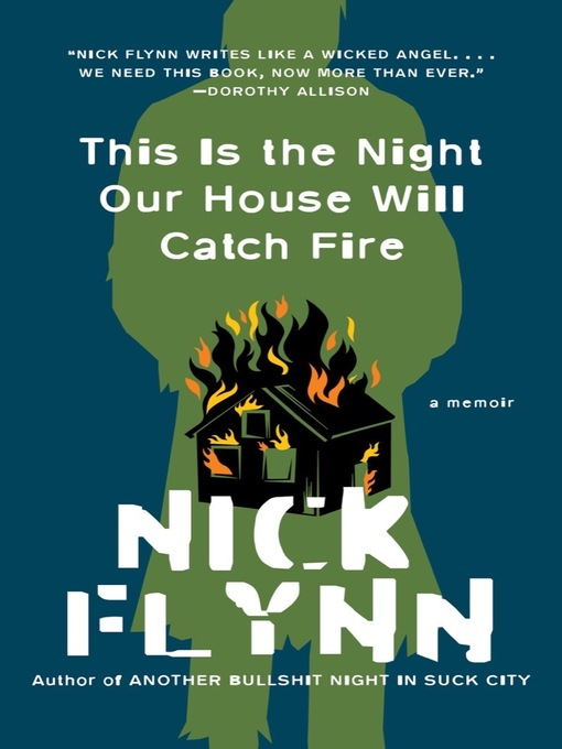 Title details for This Is the Night Our House Will Catch Fire by Nick Flynn - Available