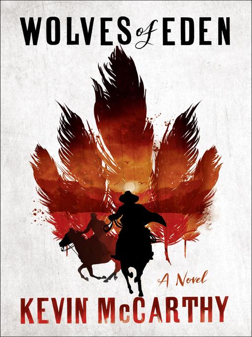 Wolves of Eden a novel