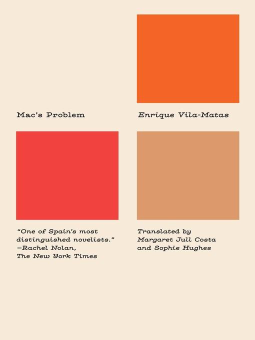 Title details for Mac's Problem by Enrique Vila-Matas - Available