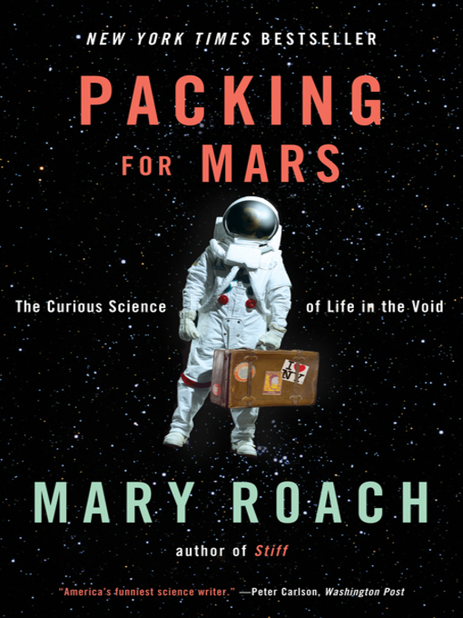 Title details for Packing for Mars by Mary Roach - Wait list