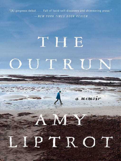 Title details for The Outrun by Amy Liptrot - Available