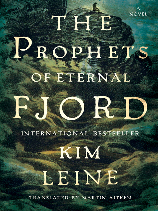 Title details for Prophets of Eternal Fjord by Kim Leine - Wait list