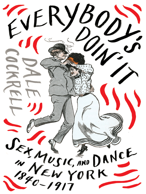 Title details for Everybody's Doin' It by Dale Cockrell - Wait list
