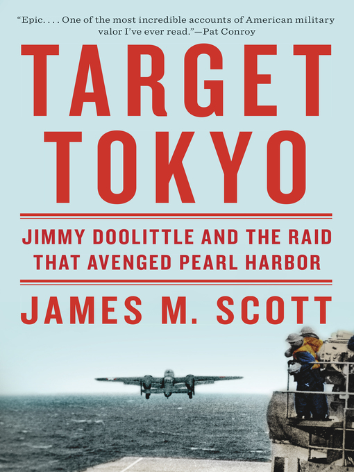 Title details for Target Tokyo by James M. Scott - Wait list