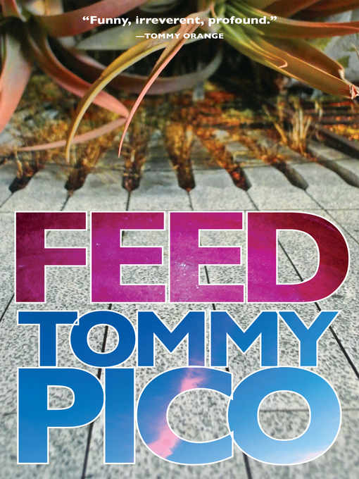 Title details for Feed by Tommy Pico - Available