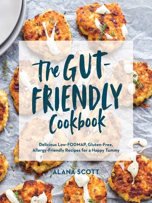Title details for The Gut-Friendly Cookbook by Alana Scott - Wait list