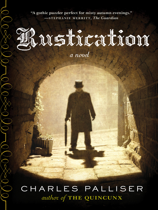 Title details for Rustication by Charles Palliser - Wait list