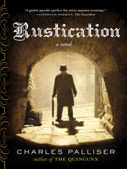 Title details for Rustication by Charles Palliser - Wait list