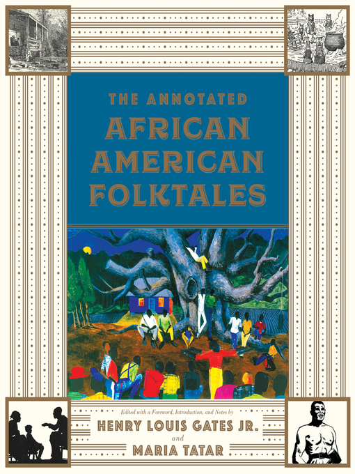 Title details for The Annotated African American Folktales (The Annotated Books) by Henry Louis Gates Jr. - Wait list