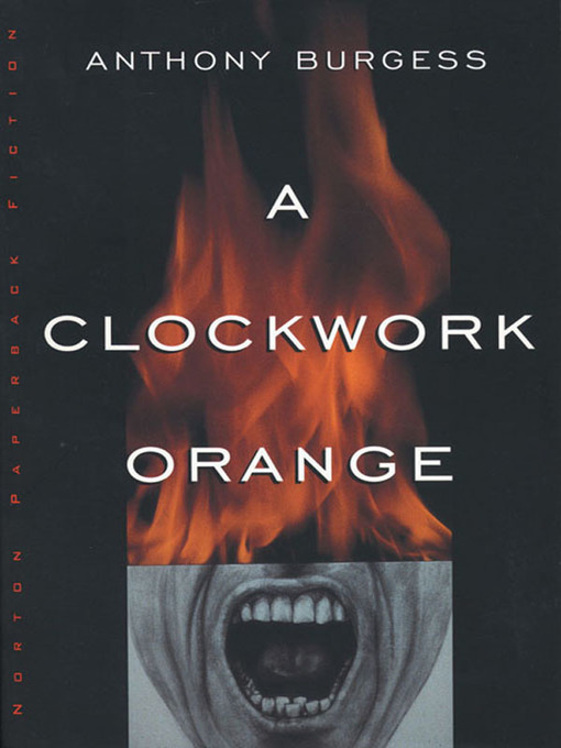Title details for A Clockwork Orange by Anthony Burgess - Wait list