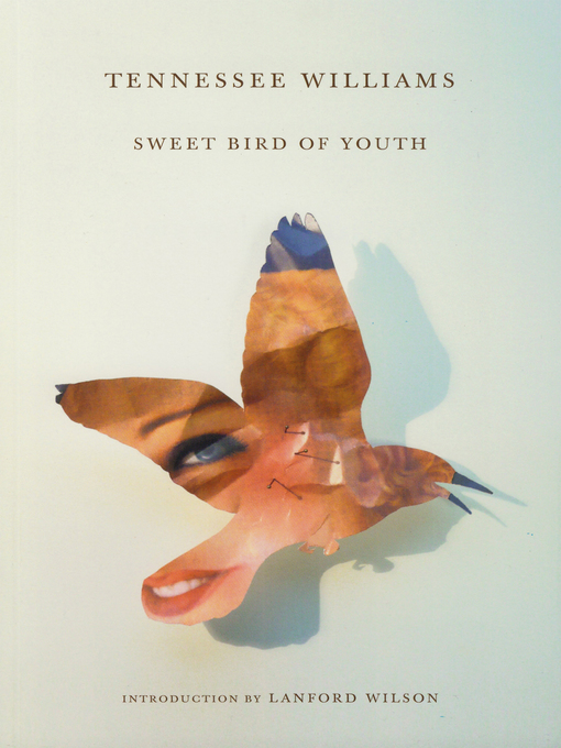 Title details for Sweet Bird of Youth by Tennessee Williams - Wait list