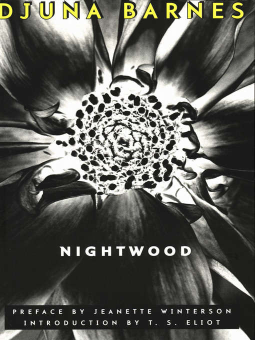 Title details for Nightwood (New Edition) by Djuna Barnes - Wait list