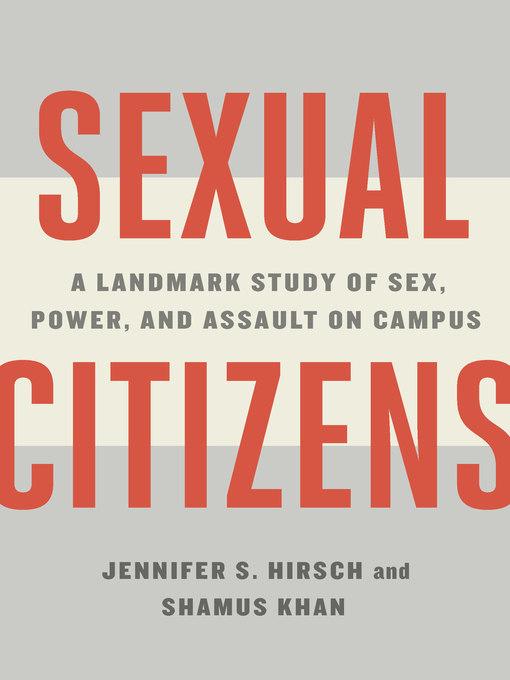 Title details for Sexual Citizens by Jennifer S. Hirsch - Wait list