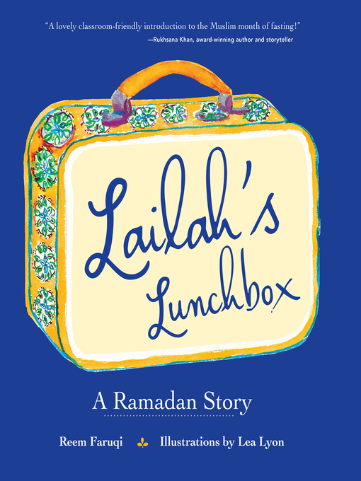 Title details for Lailah's Lunchbox by Reem Faruqi - Available