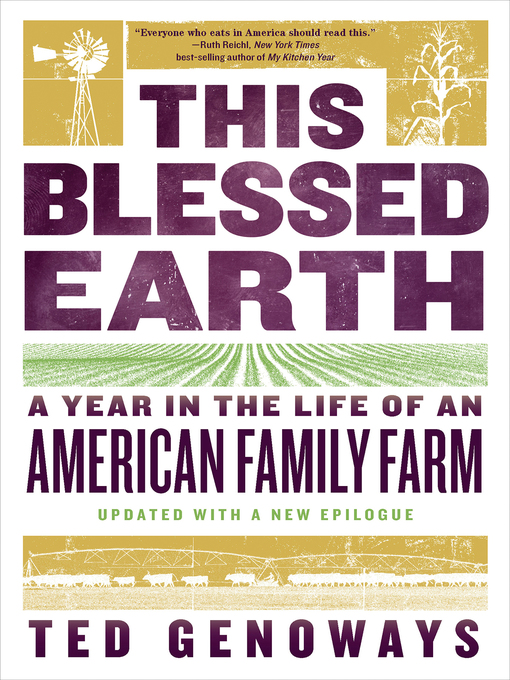 Title details for This Blessed Earth by Ted Genoways - Available