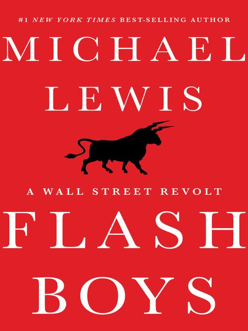 Title details for Flash Boys by Michael Lewis - Wait list