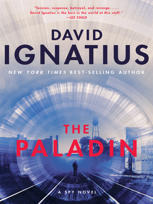 Title details for The Paladin by David Ignatius - Wait list