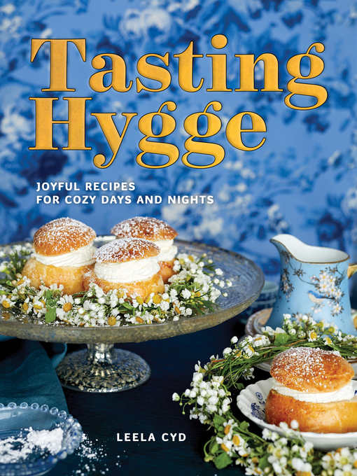 Title details for Tasting Hygge by Leela Cyd - Available