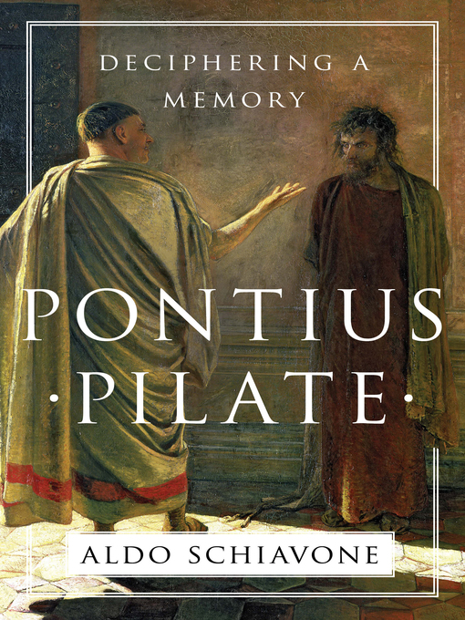 Title details for Pontius Pilate by Aldo Schiavone - Available