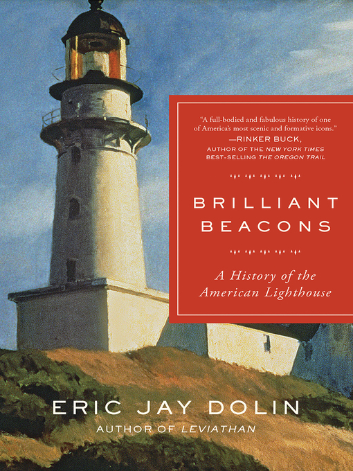 Title details for Brilliant Beacons by Eric Jay Dolin - Available