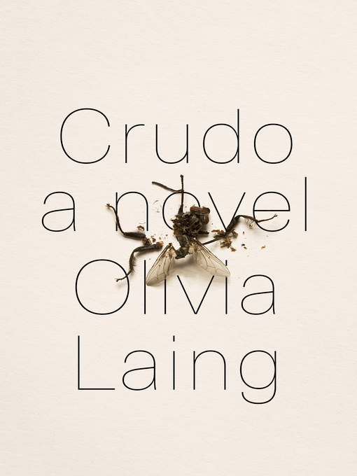 Title details for Crudo by Olivia Laing - Available