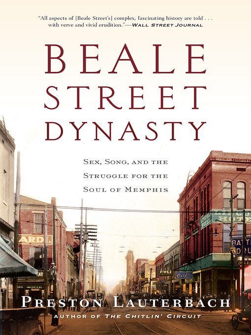 Title details for Beale Street Dynasty by Preston Lauterbach - Wait list