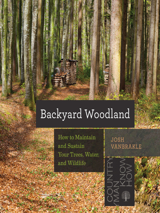 Title details for Backyard Woodland by Josh VanBrakle - Available