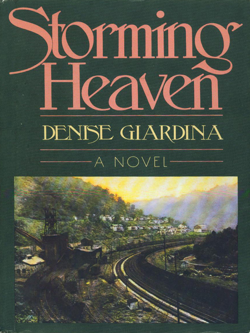 Title details for Storming Heaven by Denise Giardina - Available